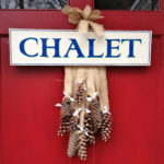 """C"" is for Chalet"