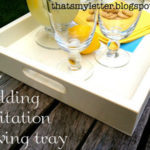 DIY Wedding Invitation Serving Tray