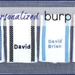 """B"" is for Burp Cloths #3"
