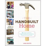"""G"" is for Giveaway: The Handbuilt Home"