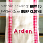 """B"" is for Burp Cloths (how to)"