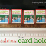 2×4 Holiday Card Holder