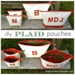 """P"" is for Plaid Pouches"