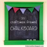 DIY Craftsman Chalkboard