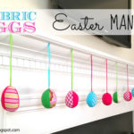 DIY Fabric Eggs Easter Mantel