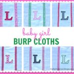 """B"" is for Baby Girl Burp Cloths"