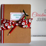 """""""C"""" is for Christmas Journal"""