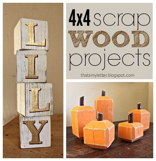 S Is For Scrap Wood Projects 4x4s Jaime Costiglio