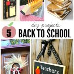 Back to School: 5 DIY Projects
