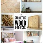 6 DIY Geometric Wood Projects