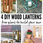4 DIY Wood Lanterns