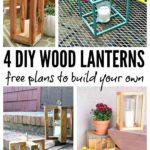 4 DIY Wood Lanterns