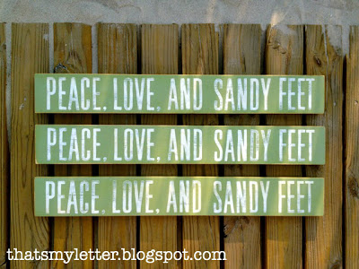 peace, love and sandy feet handpainted signs