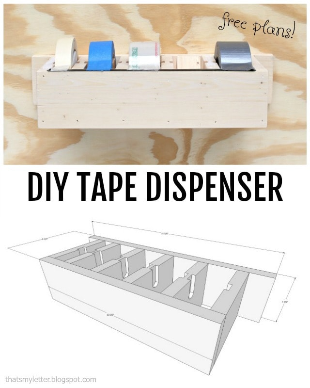diy tape dispenser free plans