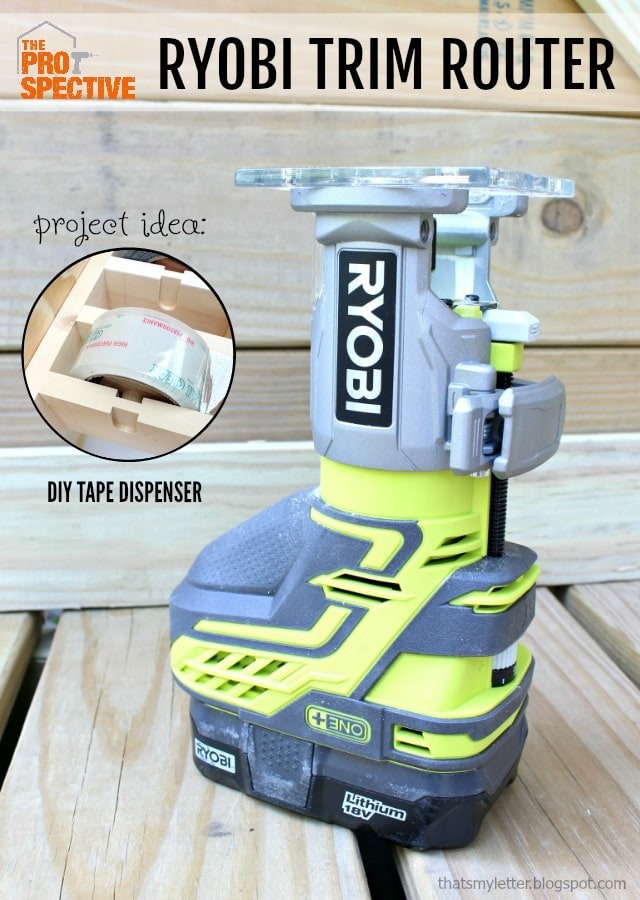 ryobi trim router and tape dispenser