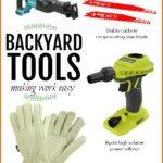 Backyard Tools Making Work Easy