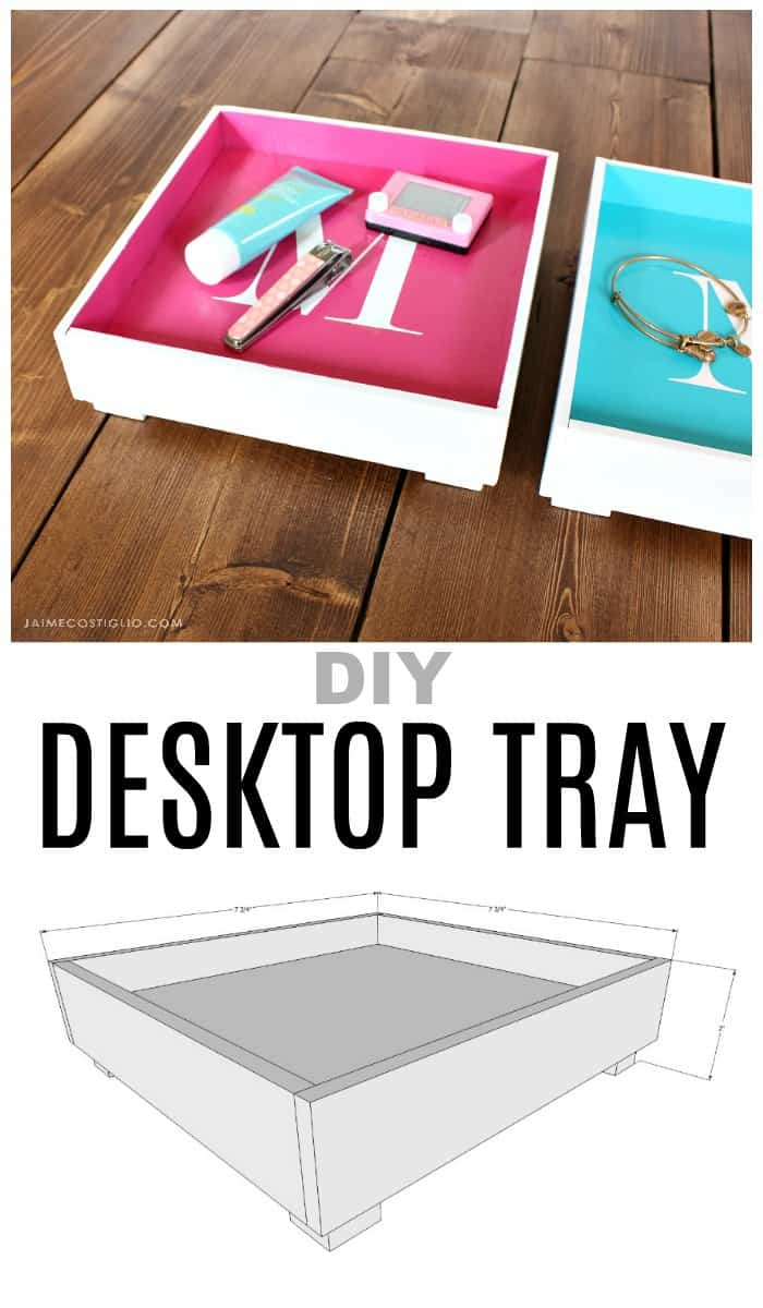 diy desktop tray plans