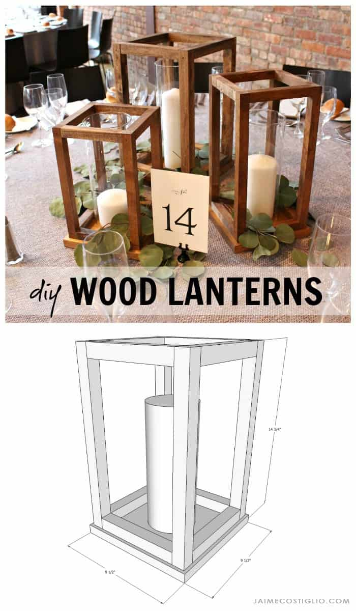 Diy wood lantern centerpieces jaime costiglio