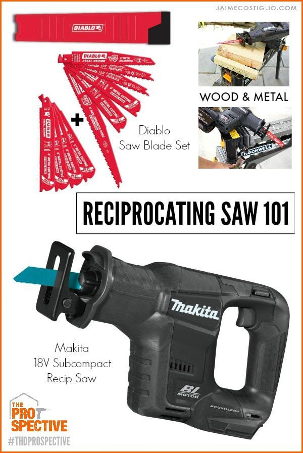 reciprocating saw 101
